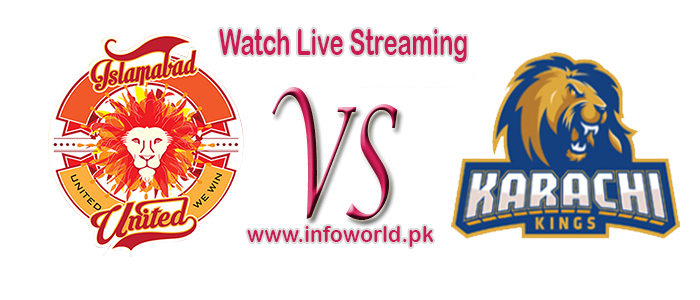PSL Islamabad United Vs Karachi Kings Live Streaming