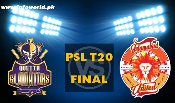 PSL Final Quetta Gladiators vs Islamabad United Live Streaming