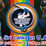 Asia Cup 2nd T20 Sri Lanka vs UAE Score Card