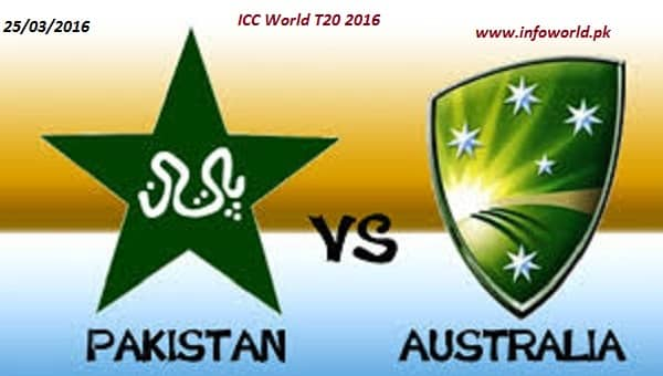 Pak vs Aus 25 March 2016