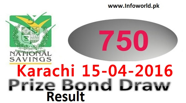 Prize Bond Rs 750 Lucky Draw Result 15th April 2016