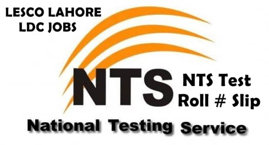 LESCO Lahore LDC Jobs NTS Test Roll No Slip