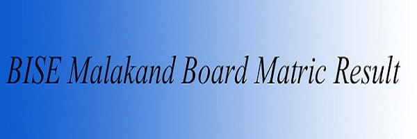 BISE Malakand Board Matric Result 2016