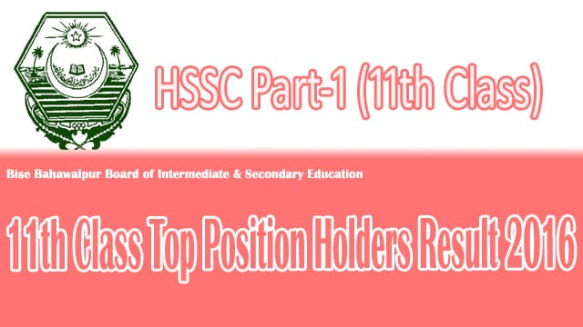 Bise Bahawalpur 11th Class 2016 Top Position Holder