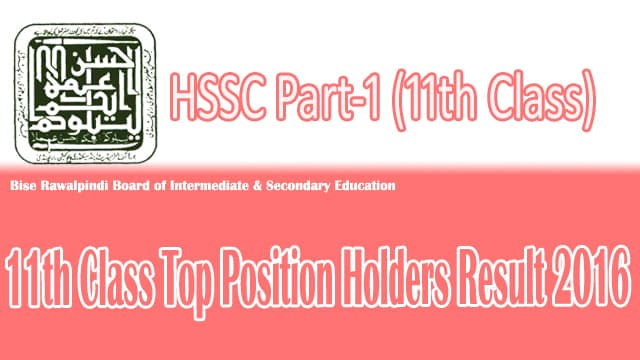 Bise Rawalpindi Board 11th Class 2016 Top Position Holder